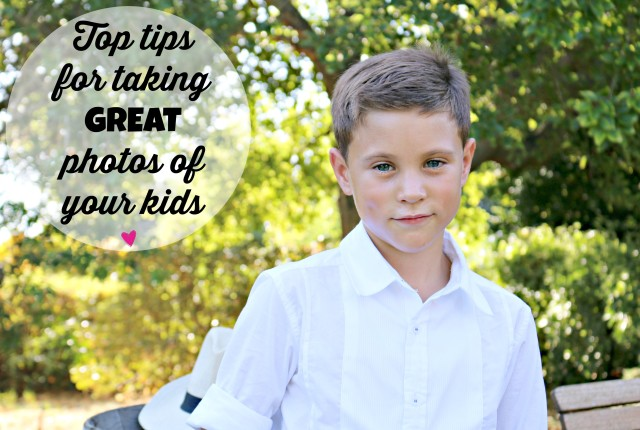 top tips for taking great photos of your kids 1