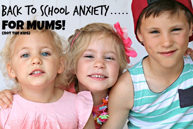 mrs d plus 3 back to school anxiety for mums