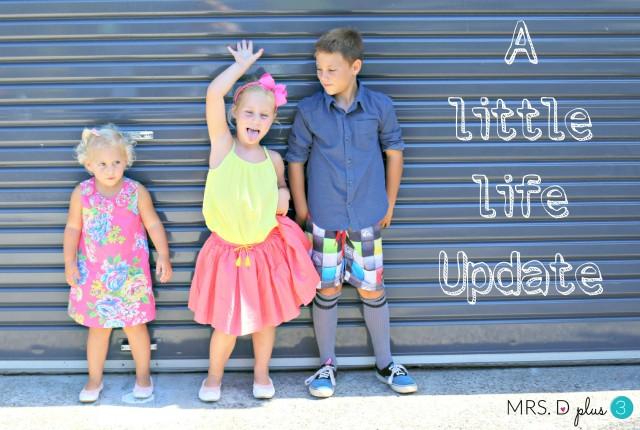 Mrs D plus 3 life update