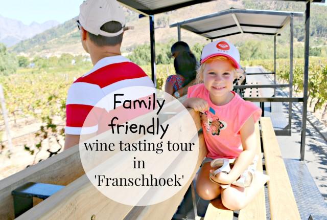 family friendly wine tasting tour in franschhoek